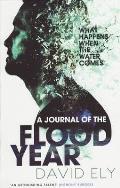 A Journal of a Flood Year