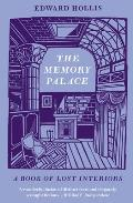 Memory Palace: a Book of Lost Interiors