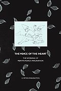 Voice of the Heart The Working of Mervyn Peakes Imagination