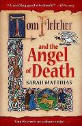 Tom Fletcher and the Angel of Death