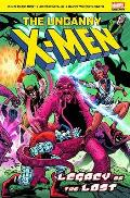 Uncanny X Men Legacy of the Lost