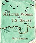 Selected Works of T S Spivet