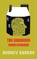 Gardener From Ochakov