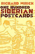One Hundred Siberian Postcards