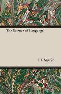The Science of Language