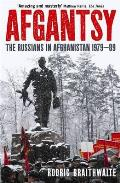Afgantsy the Russian in Afghanistan 1979 1989