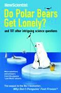 Do Polar Bears Get Lonely & 101 Other In