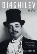 Diaghilev: a Life