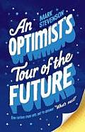 Optimists Tour of the Future - Signed Edition