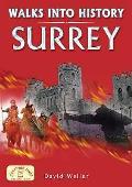 Walks Into History Surrey