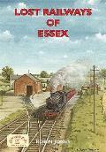 Lost Railways of Essex