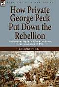 How Private George Peck Put Down the Rebellion: The Humorous Exploits of a Union Cavalryman During the American Civil War
