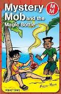 Mystery Mob and the Magic Bottle