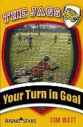 Your Turn in Goal