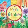 Whos in the Garden
