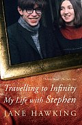 Travelling to Infinity My Life with Stephen