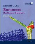 Edexcel Gcse Business: Building a Business