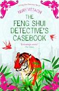 Feng Shui Detectives Casebook