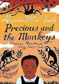 Precious & the Monkeys Precious Ramotswes Very First Case