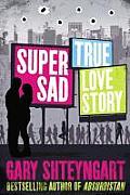 Super Sad True Love Story UK