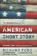 Granta Book of the American Short Story Volume Two