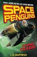 Space Penguins 02 Cosmic Crash UK
