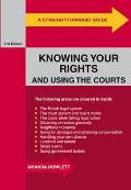 Straightforward Guide To Knowing Your Rights and Using the Courts