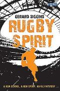 Rugby Spirit: a New School, a New Sport, an Old Mystery...