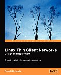 Linux Thin Client Networks Design & Deployment