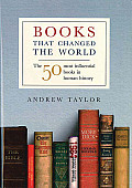 Books That Changed The World The 50 Mo