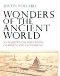 Wonders of the Ancient World Antiquitys Greatest Feats of Design & Engineering