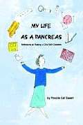 My Life as a Pancreas: Reflections on Raising a Child with Diabetes