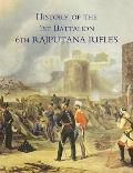 History of the 1st Battalion 6th Rajputana Rifles (Wellesley's)
