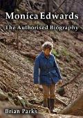 Monica Edwards the Authorised Biography