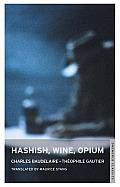 Hashish Wine Opium