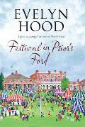 Festival in Prior's Ford: A Cosy Saga of Scottish Village Life
