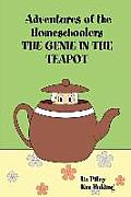 Adventures of the Homeschoolers: The Genie in the Teapot