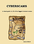 Cyberscams: A visual guide to 25 of the biggest Internet scams.