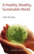A Healthy, Wealthy, Sustainable World: Rsc