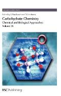 Carbohydrate Chemistry: Volume 35