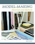 Model Making Materials & Methods