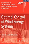 Optimal Control of Wind Energy Systems: Towards a Global Approach