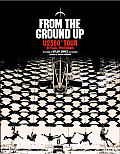From the Ground Up U2360 Tour Official Photobook