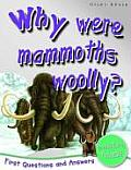 Why Were Mammoths Wooly Prehistoric Animals