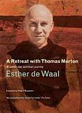Retreat with Thomas Merton