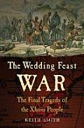 The Wedding Feast War: The Final Tragedy of the Xhosa People