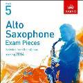 Alto Saxophone Exam Pieces 2014 CD, Abrsm Grade 5: Selected From the Syllabus Starting 2014