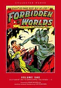 Forbidden Worlds Exploring the Supernatural Volume 1 July August 1951 to March April 1952 Issues 1 5