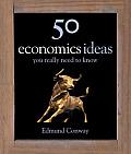 50 Economics Ideas You Really Need To Kn