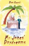 Mr Jones' Daydreams